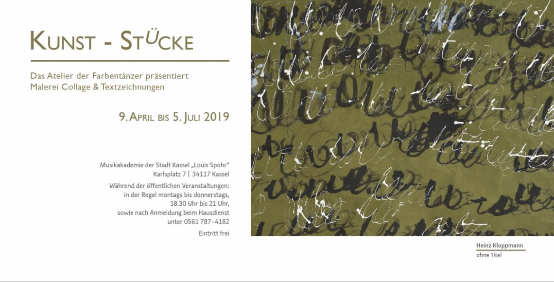 KUNST-STÜCKE 9. April bis 5. Juli 2019